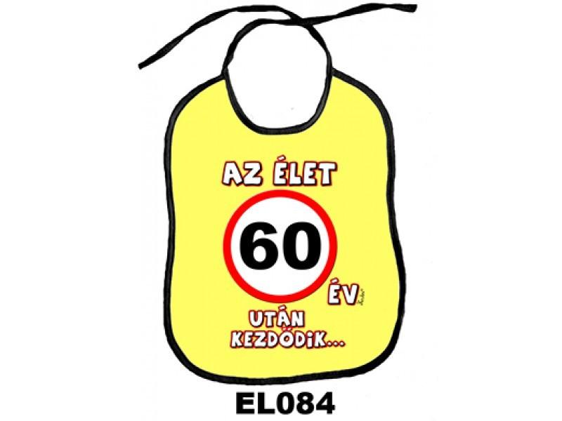 eloke-az-elet-60-ev-utan-kezdodik-partedli-084-trefas-ajandek-dekor-kucko 9883602916