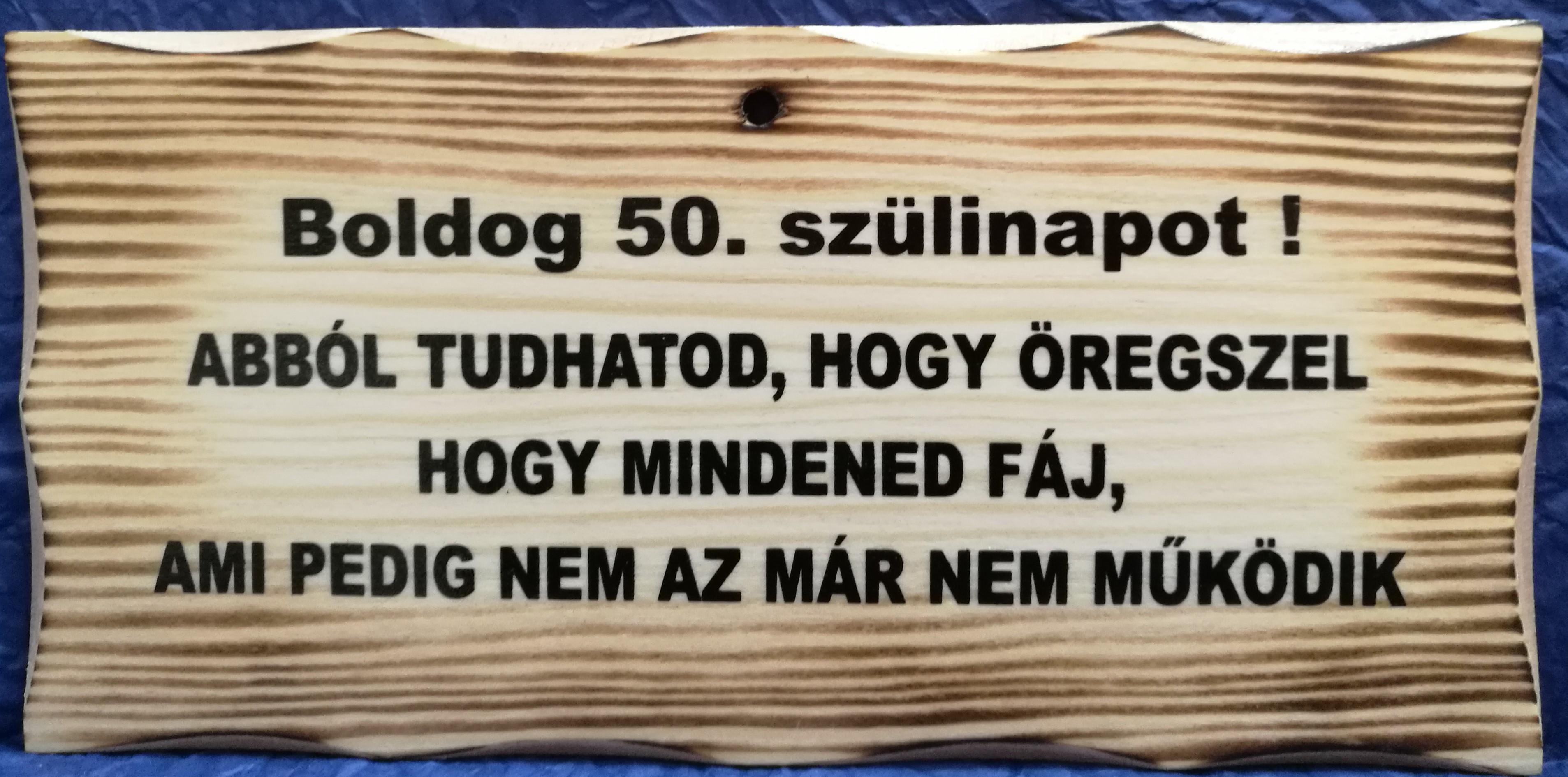 vicces idézetek 50 születésnapra Fatábla   Ajándék 50. Szülinapra/Dekorkuckó