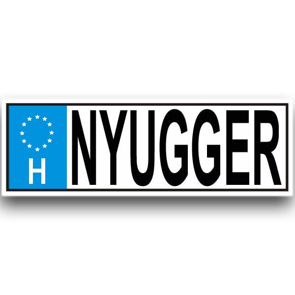 Nyugdíjas rendszámtábla - Nyugger - Tréfás nyugdíjas ajándék ötlet -  nyugdíjba menetel alkalmából 77d8092109